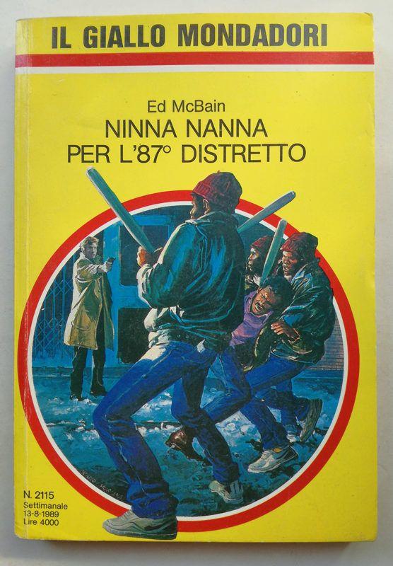 IL GIALLO MONDADORI 2115 Ninna nanna per l'87° distretto ED McBAIN 1989
