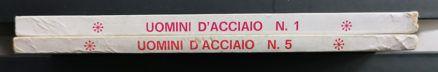 UOMINI D'ACCIAIO